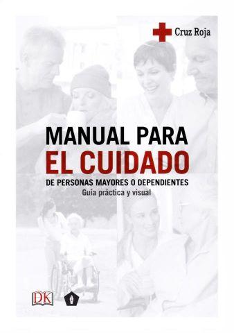 MANUAL PARA EL CUIDADO DE PERSONAS MAYORES O DEPEN