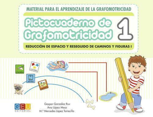 PICTOCUADERNO DE GRAFOMOTRICIDAD 1 (GEU)