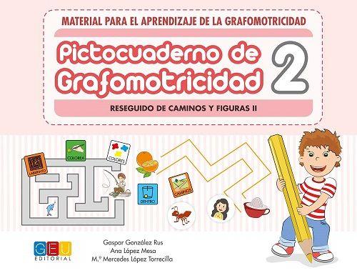 PICTOCUADERNO DE GRAFOMOTRICIDAD 2 (GEU)