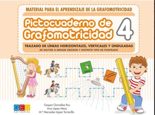 PICTOCUADERNO DE GRAFOMOTRICIDAD 4 (GEU)