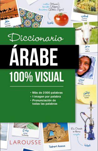 DICCIONARIO ÁRABE 100% VISUAL (LAROUSSE)