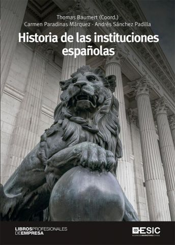 HISTORIA DE LAS INSTITUCIONES ESPAÑOLAS (ESIC)