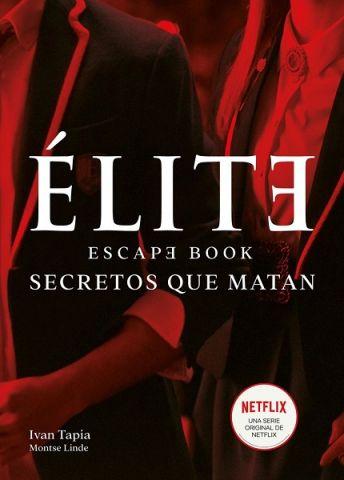 ELITE ESCAPE BOOK. SECRETOS QUE MATAN (LUNWERG)