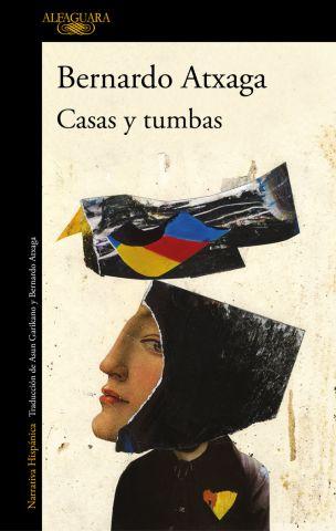 CASAS Y TUMBAS (ALFAGUARA)
