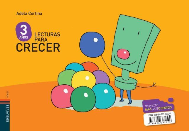 LECTURAS PARA CRECER 3 AÑOS (EDELVIVES)