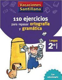 110 EJERCICIOS ORTOGRAFÍA Y GRAMÁTICA 2º EP