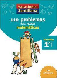 110 PROBLEMAS PARA REPASAR MATEMÁTICAS 1º EP