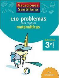 110 PROBLEMAS PARA REPASAR MATEMÁTICAS 3º EP