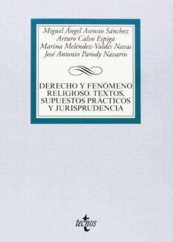 DERECHO Y FENÓMENO RELIGIOSO. TEXTOS, SUPUESTOS P.