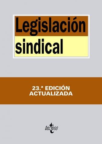 LEGISLACIÓN SINDICAL ED. 2014 (TECNOS)