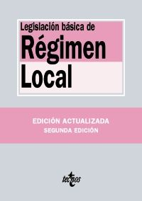 LEGISLACIÓN BÁSICA DE RÉGIMEN LOCAL. EDICIÓN 2016