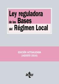LEY REGULADORA DE LAS BASES DE RÉGIMEN LOCAL. 2016