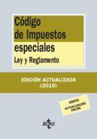 CÓDIGO DE IMPUESTOS ESPECIALES. EDICIÓN 2019