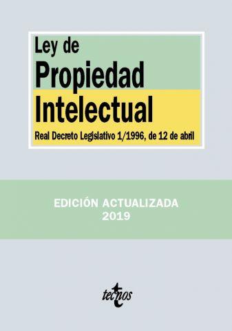LEY DE PROPIEDAD INTELECTUAL ED. 2019 (TECNOS)