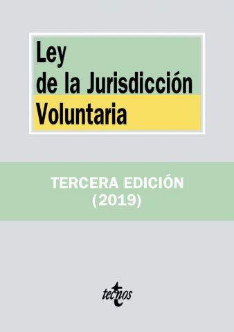 LEY DE LA JURISDICCIÓN VOLUNTARIA ED. 2019
