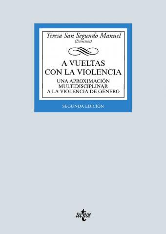A VUELTAS CON LA VIOLENCIA ED. 2020 (TECNOS)