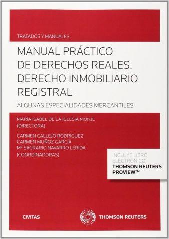 MANUAL PRÁCTICO DE DERECHOS REALES (Dúo) (CIVITAS)