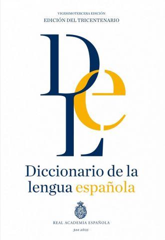 DICCIONARIO DE LA LENGUA ESPAÑOLA (23ª ED.) EDICIO