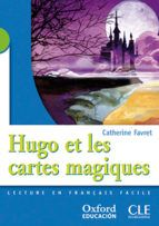 HUGO ET LES CARTES MAGIQUES. 2º E.S.O.(OXFORD)