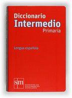 DICCIONARIO INTERMEDIO PRIMARIA (SM)