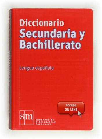 DICCIONARIO SECUNDARIA Y BACHILLERATO (SM)