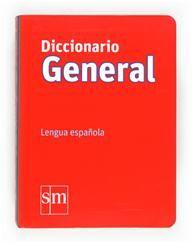 DICCIONARIO GENERAL LENGUA ESPAÑOLA (SM)