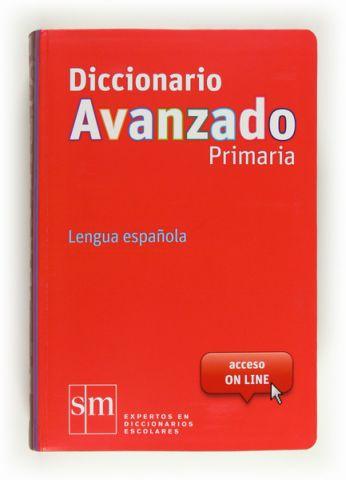 DICCIONARIO AVANZADO PRIMARIA (SM)