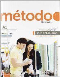 MÉTODO 1 DE ESPAÑOL (A1) - ELE-. LIBRO DEL ALUMNO