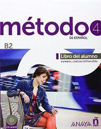 MÉTODO 4 DE ESPAÑOL (B2) -ELE-. LIBRO DEL ALUMNO