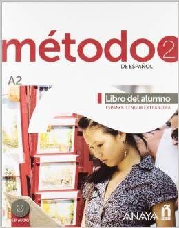 MÉTODO 2 DE ESPAÑOL (A2) -ELE-. LIBRO DEL ALUMNO