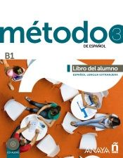 MÉTODO 3 DE ESPAÑOL (B1) - ELE-. LIBRO DEL ALUMNO