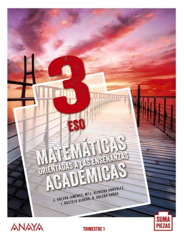 (ANAYA) MATEMATICAS ACADEMICAS 3ºESO AND.20 TRIMES