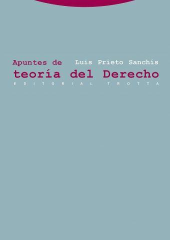 APUNTES DE TEORÍA DEL DERECHO (TROTTA)