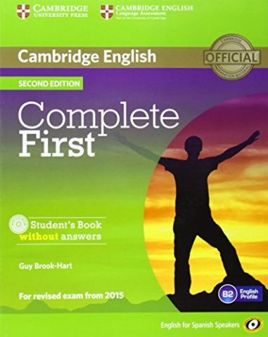 COMPLETE FIRST CERTIFICATE STUDENT'S BOOK WITHOUT