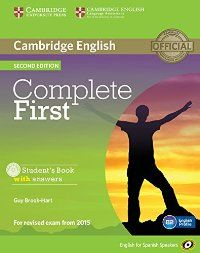 COMPLETE FIRST. STUDENT'S BOOK WITH ANSWERS AND CD