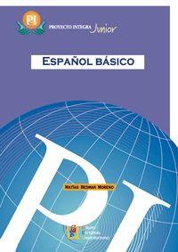 PROYECTO INTEGRA JUNIOR- ESPAÑOL BÁSICO