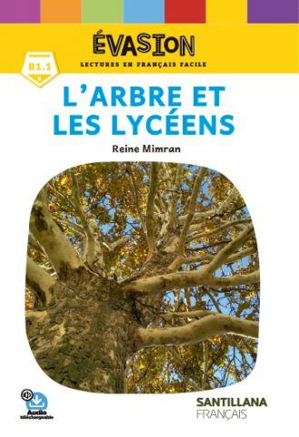 EVASION NE (5) L'ARBRE ET LES LYCEENS