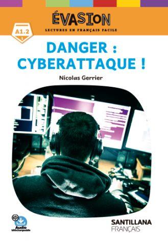 EVASION NE (1) DANGER : CYBERATTAQUE !