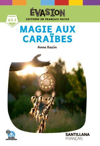 EVASION NE (2) MAGIE AUX CARAIBES
