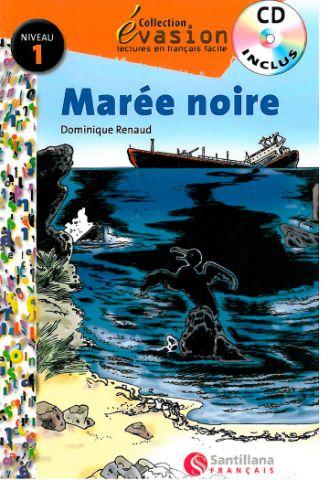 EVASION NE (1) MAREE NOIRE