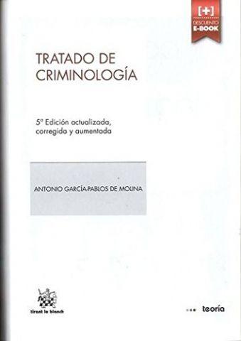 TRATADO DE CRIMINOLOGÍA 5º EDICIÓN 2014