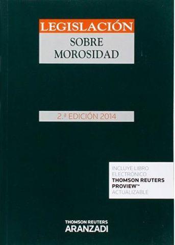 LEGISLACIÓN SOBRE MOROSIDAD 2ª EDICIÓN 2014