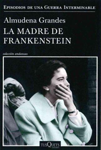 LA MADRE DE FRANKENSTEIN (TUSQUETS)