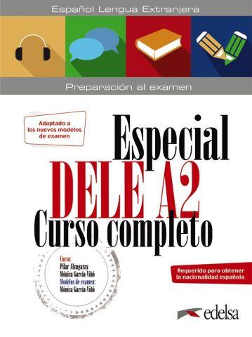 ESPECIAL DELE A2. CURSO COMPLETO (EDELSA)