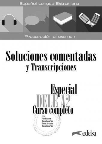 ESPECIAL DELE A2. SOLUCIONES COMENTADAS (EDELSA)
