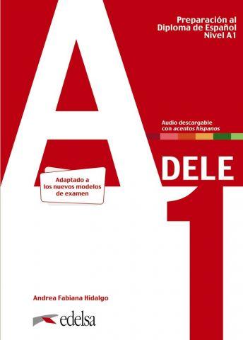 PREPARACIÓN AL DELE A1. LIBRO DEL ALUMNO (EDELSA)