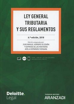 LEY GENERAL TRIBUTARIA Y SUS REGLAMENTOS. EDICIÓN