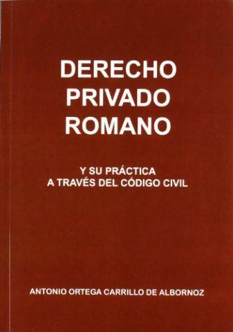 DERECHO PRIVADO ROMANO Y SU PRÁCTICA (DEL GENAL)