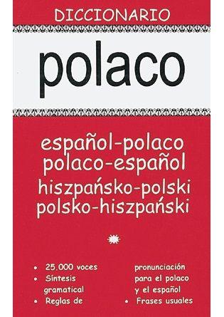 DICCIONARIO POLACO-ESPAÑOL/ESPAÑOL-POLACO