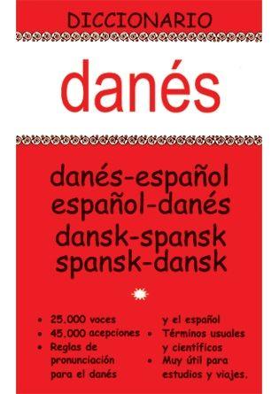 DICCIONARIO DANÉS-ESPAÑOL / ESPAÑOL-DANÉS